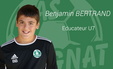 Benjamin BERTRAND - Educateur U7